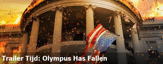Trailer Tijd: Olympus Has Fallen