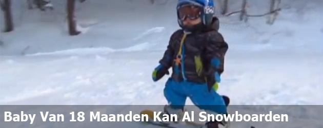 Baby Van 18 Maanden Kan Al Snowboarden