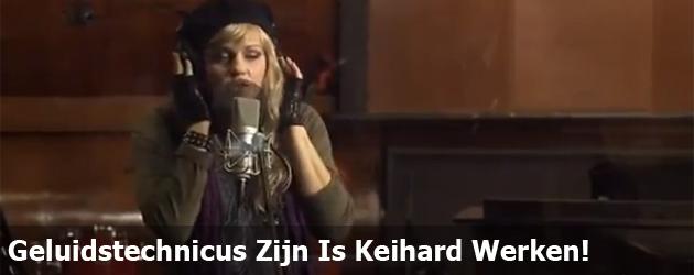 Geluidstechnicus Zijn Is Keihard Werken!