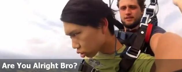 Are You Alright Bro?