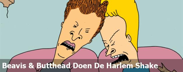 Beavis & Butthead Doen De Harlem Shake