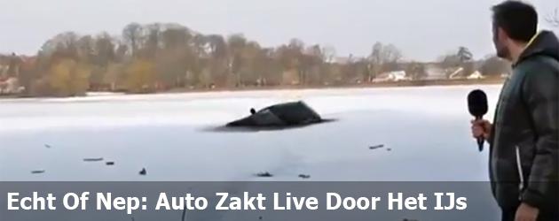 Echt Of Nep: Auto Zakt Live Door Het IJs