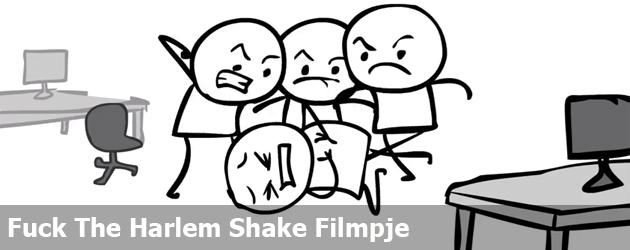 Fuck The Harlem Shake Filmpje