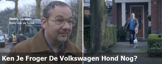 Ken Je Froger De Volkswagen Hond Nog?
