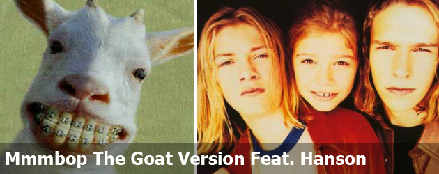 Mmmbop The Goat Version Feat. Hanson