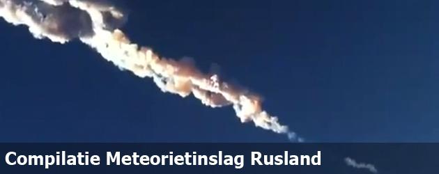 Compilatie Meteorietinslag Rusland