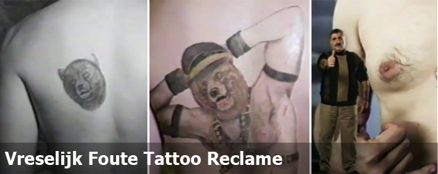 Vreselijk Foute Tattoo Reclame