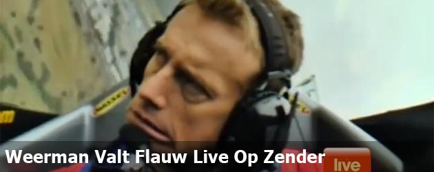Weerman Valt Flauw Live Op Zender