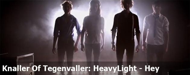Knaller Of Tegenvaller: HeavyLight - Hey