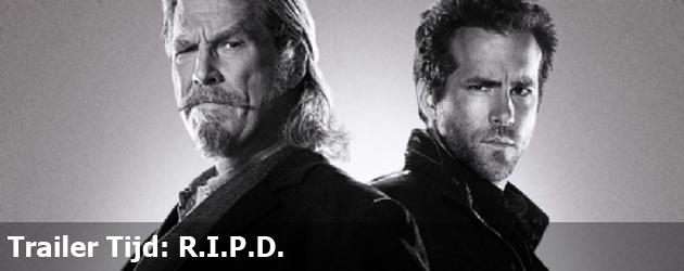 Trailer Tijd: R.I.P.D.