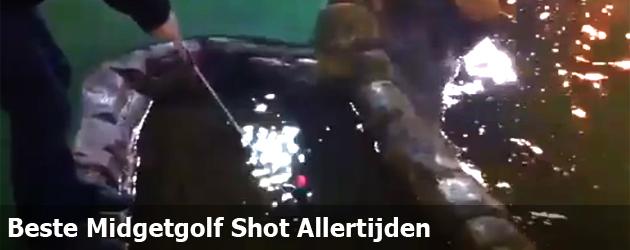 Beste Midgetgolf Shot Allertijden