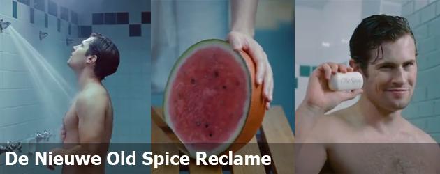 De Nieuwe Old Spice Reclame