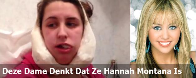 Deze Dame Denkt Dat Ze Hannah Montana Is