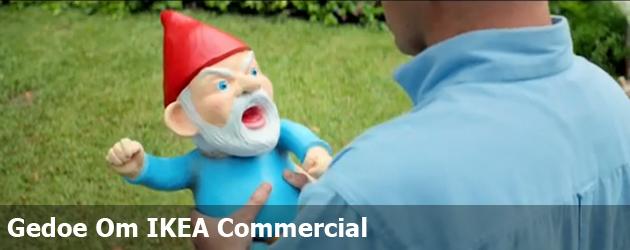 Gedoe Om IKEA Commercial