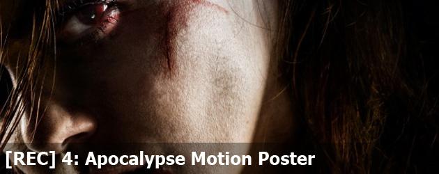 [REC] 4: Apocalypse Motion Poster