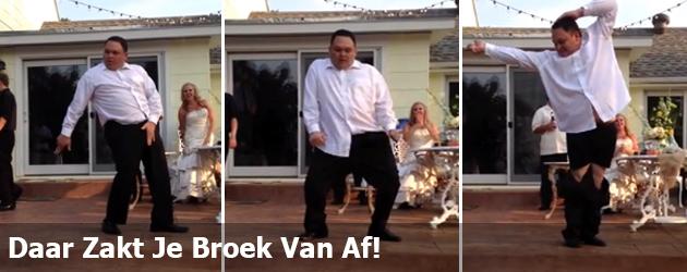 Daar Zakt Je Broek Van Af!