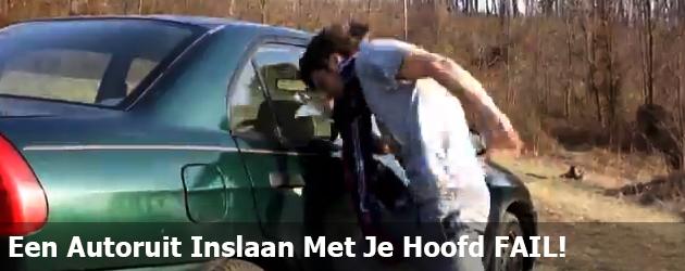 Een Autoruit Inslaan Met Je Hoofd FAIL!