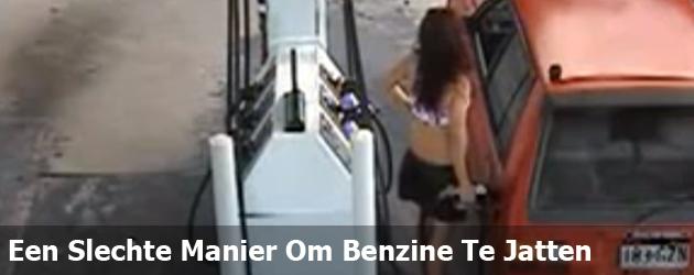 Een Slechte Manier Om Benzine Te Jatten
