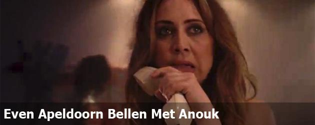Even Apeldoorn Bellen Met Anouk