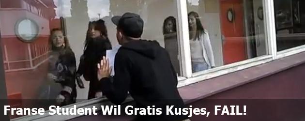 Franse Student Wil Gratis Kusjes, FAIL!