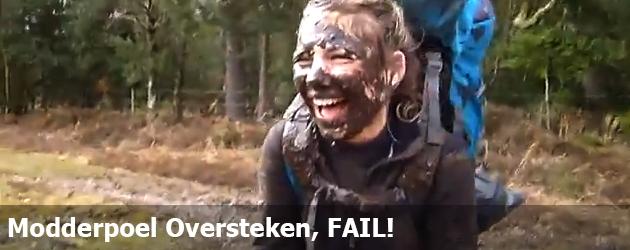 Modderpoel Oversteken, FAIL!