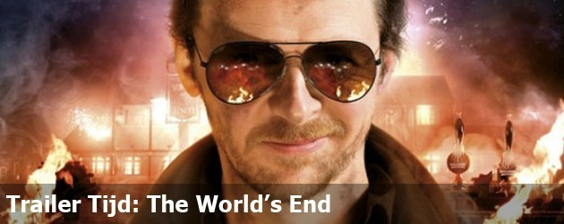 Trailer Tijd: The World's End
