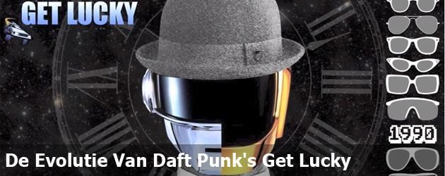 De Evolutie Van Daft Punk's Get Lucky