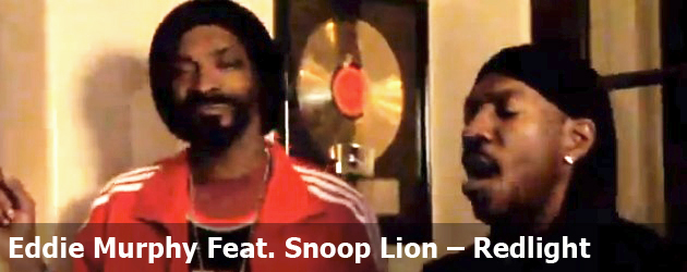 Eddie Murphy Feat. Snoop Lion – Redlight