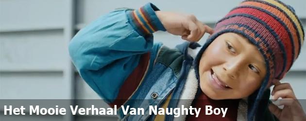 Het Mooie Verhaal Van Naughty Boy