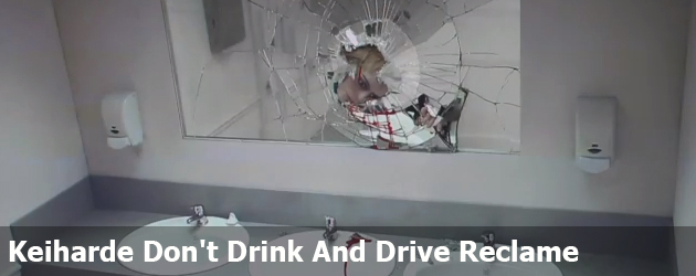 Keiharde Don't Drink And Drive Reclame