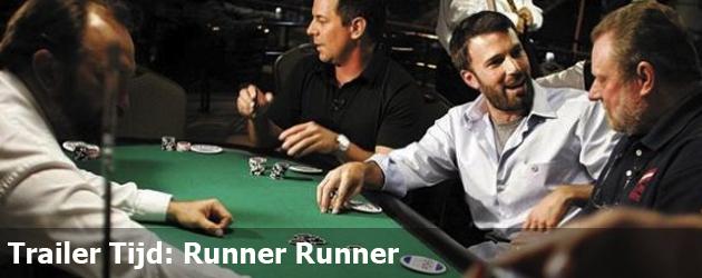 Trailer Tijd: Runner Runner