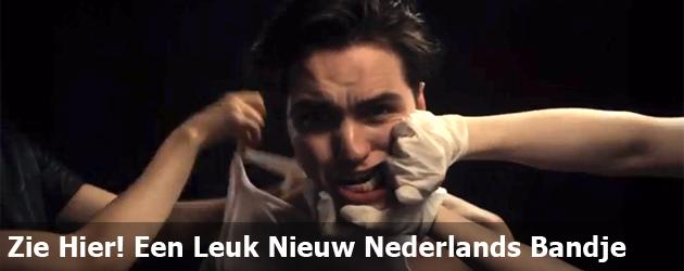 Zie Hier! Een Leuk Nieuw Nederlands Bandje