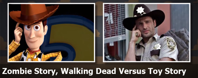 Zombie Story, Walking Dead Versus Toy Story