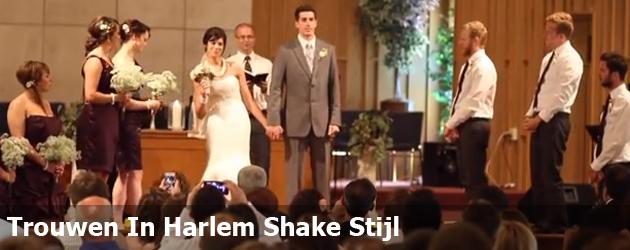Trouwen In Harlem Shake Stijl