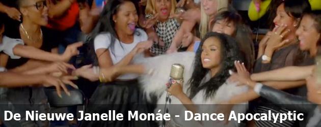 De Nieuwe Janelle Monáe - Dance Apocalyptic