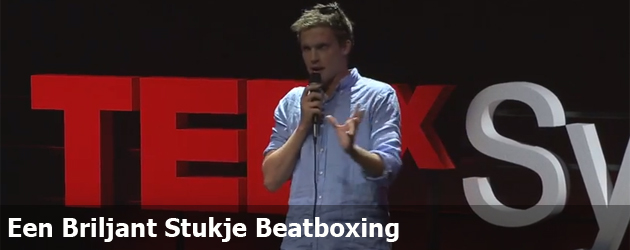Een Briljant Stukje Beatboxing