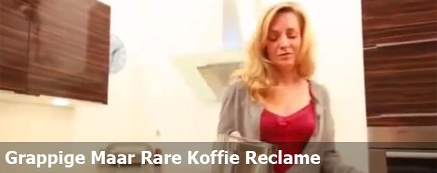 Grappige Maar Rare Koffie Reclame
