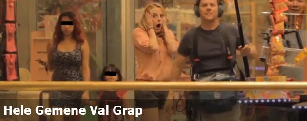 Hele Gemene Val Grap