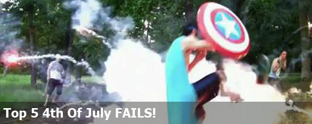 Top 5 4th Of July FAILS!