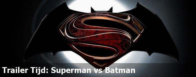 Trailer Tijd: Superman vs Batman