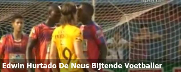 Edwin Hurtado De Neus Bijtende Voetballer