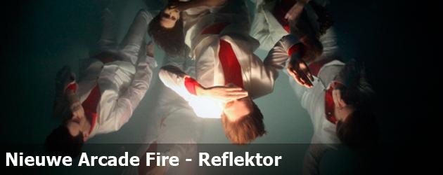 Nieuwe Arcade Fire – Reflektor