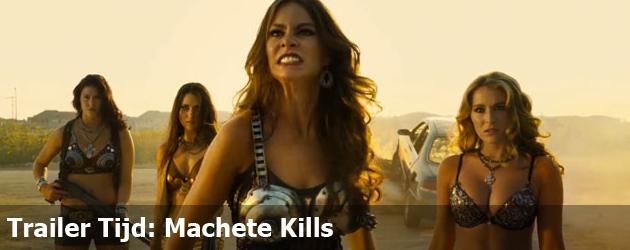 Trailer Tijd: Machete Kills