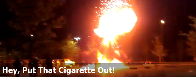 Hey, Put That Cigarette Out!