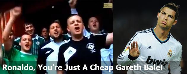 Ronaldo, You're Just A Cheap Gareth Bale!