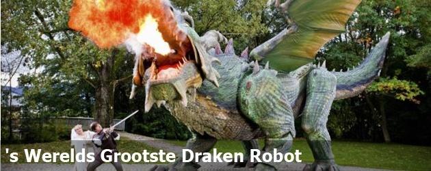 's Werelds Grootste Draken Robot