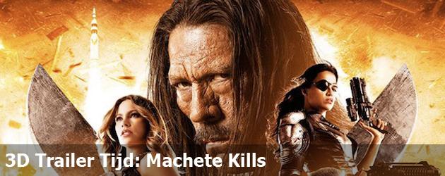 3D Trailer Tijd: Machete Kills