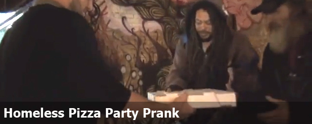 Homeless Pizza Party Prank