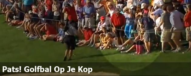 Pats! Golfbal Op Je Kop
