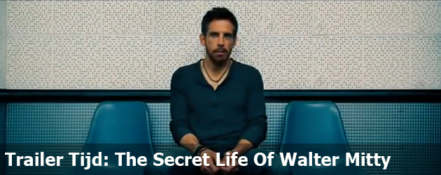 Trailer Tijd: The Secret Life Of Walter Mitty